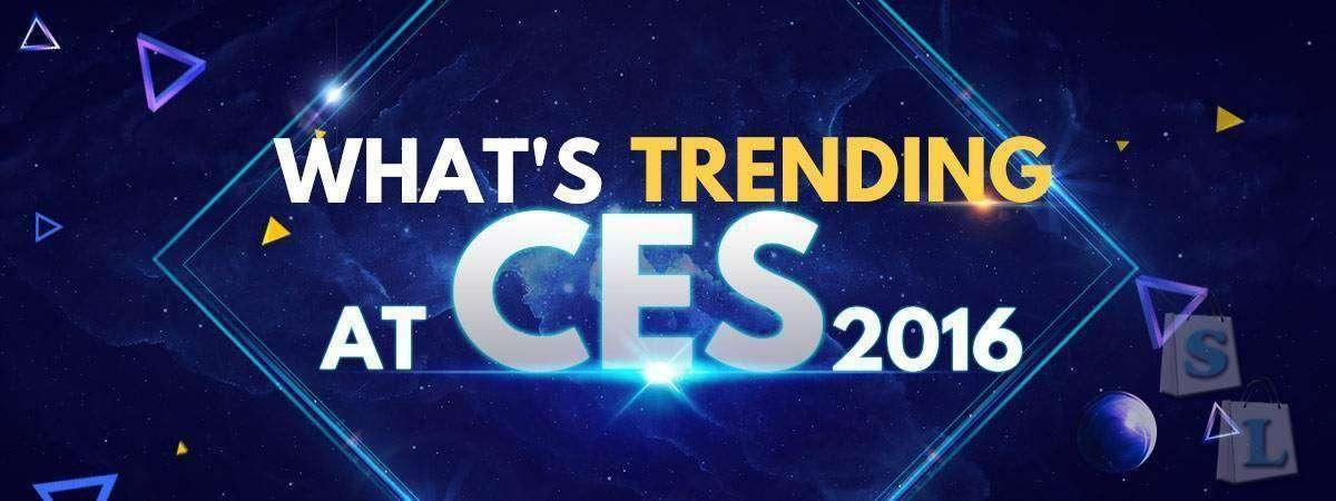 Какая тенденция на CES 2016? Посетить наш сайт Banggood!